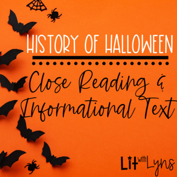 History of Halloween Close Reading & Informational Text