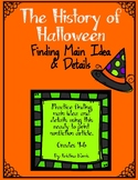 History of Halloween- Finding Main Idea and Details