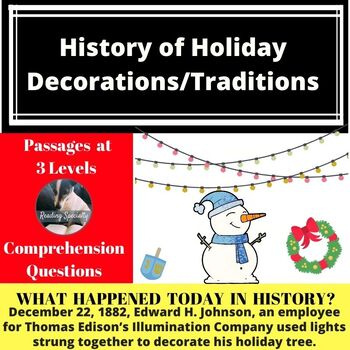 History of Holiday Decorations/TraditionDifferentiated Reading Passage Dec 21