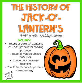 History of Jack-O'-Lanterns Reading Passage