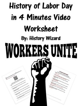 History of Labor Day in 4 Minutes Video Worksheet