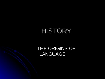 History of Language Power Point Lecture