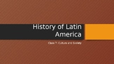 History of Latin America: Culture and Society (Lesson 7/13)