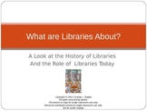 History of Libraries and Their Present Role Powerpoint