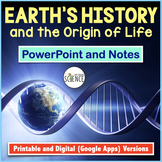 Earth's History / Origin of Life on Earth PowerPoint and Notes