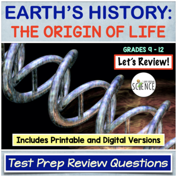 History of Life on Earth / Origin of Life Test Prep Questions