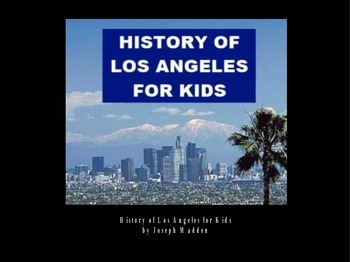 History of Los Angeles PowerPoint