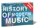 History of Modern Music: Pre-1950 to Modern day - FULL LIBRARY!