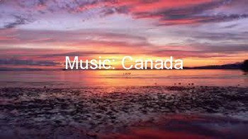 History of Music: Canada