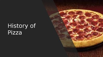 History of Pizza - power point history facts information overview Pizza Day