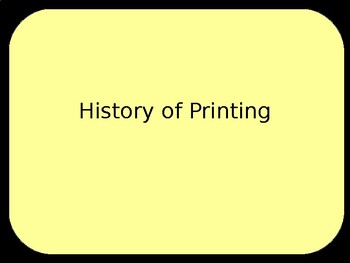 History of Printing - PowerPoint