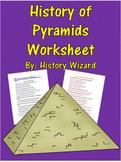 History of Pyramids Worksheet: (Great Website)