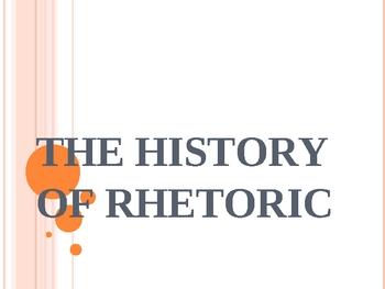 History of Rhetoric (public speaking) PPT