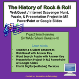 History of Rock and Roll WebQuest & Presentation Project