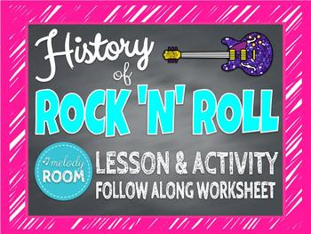 History of Rock n Roll - Lesson, Activity & Follow Along Worksheet