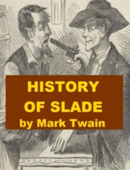 History of Slade by Mark Twain