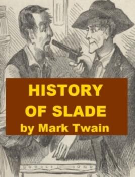 History of Slade by Mark Twain