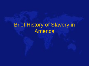 History of Slavery in America timeline