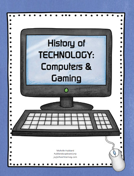 History of Technology: Computers & Gaming