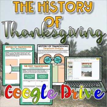 The History of Thanksgiving {Google Drive}