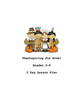 History of Thanksgiving for Kids (Grades 3-5)