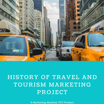 History of Travel and Tourism Marketing Project