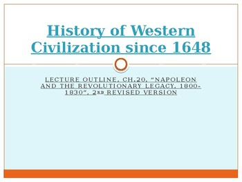 History of Western Civilization from 1648,powerpoint, ch.20, 1800 to 1830