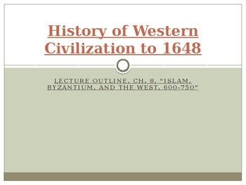 History of Western Civilization to 1648, powerpoint, ch.8, The Dark Ages