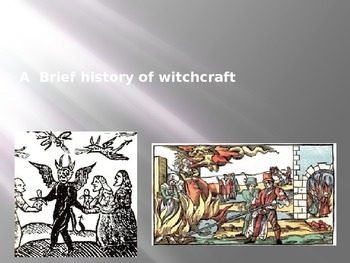 History of Witchcraft and the Witch-Hunts