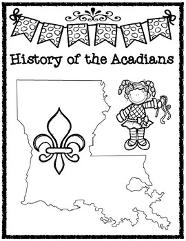 History of the Acadians Informational Text and Map Activity