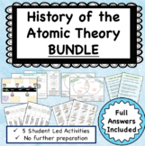 History of the Atomic Theory Bundle: Five Activities