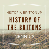 The History of the Britons (Historia Brittonum) by Nennius
