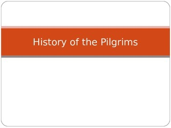 History of the Pilgrims