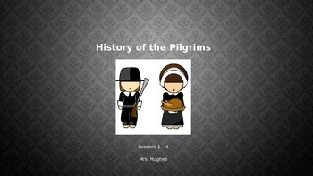 History of the Pilgrims Part 1