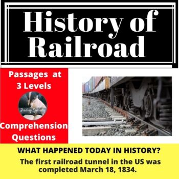 History of the Railroad Differentiated Reading Comprehension Passage March 18