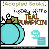 History of the Teal Pumpkin Adapted Book [ Level 1 and 2 ]