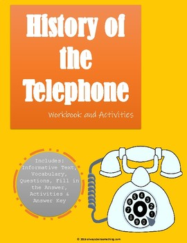 History of the Telephone Workbook