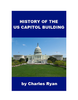 History of the U. S. Capitol