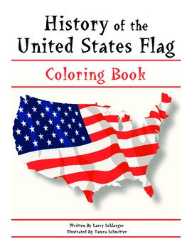 History of the US Flag Coloring Book