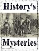 History's Mysteries - America's Biggest Unsolved Mysteries - History Unit Summer