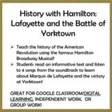 History with Hamilton: Lafayette and the Battle of Yorktown