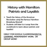 History with Hamilton: Patriots and Loyalists