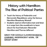 History with Hamilton: The Rise of Political Parties
