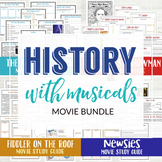 History with Musicals Movie Study Bundle