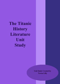 The Titanic History Literature Unit Study