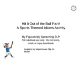 Hit It Out of the Ballpark! A Sports Themed Idioms Activity