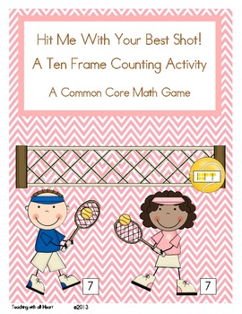 Hit Me With Your Best Shot!  A Ten Frame Counting Activity