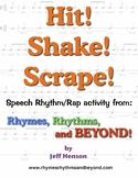 Hit! Shake! Scrape!