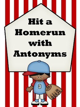 Hit a Homerun with Antonyms Center Journeys Luke Goes to Bat