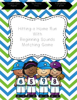 Hit a Homerun with Beginning Sounds Match Up!